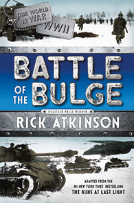 Battle of the Bulge, by Rick Atkinson
